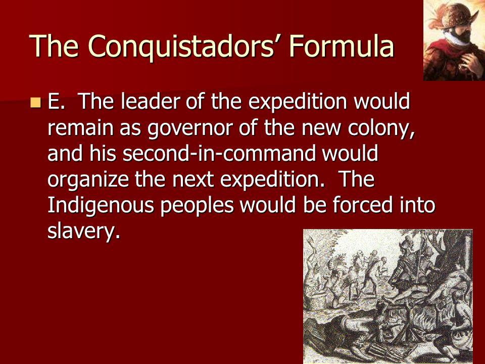 The Conquistadors' Formula