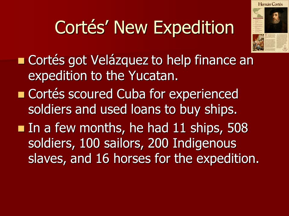 Cortés' New Expedition