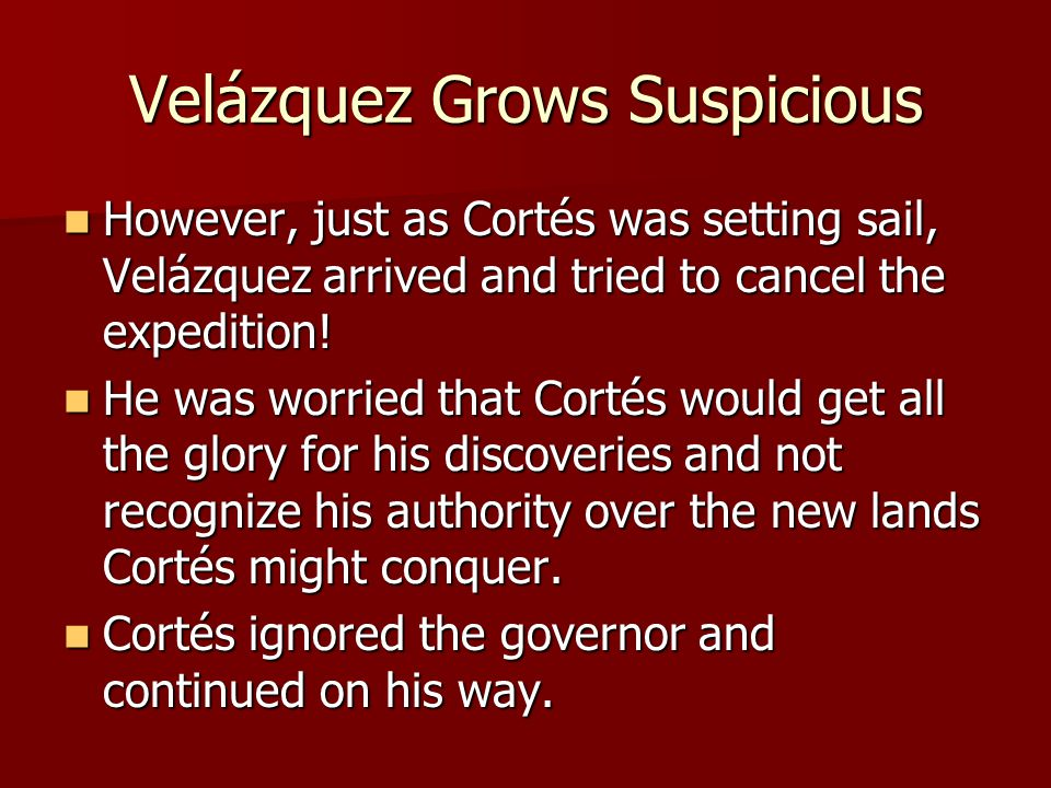 Velázquez Grows Suspicious