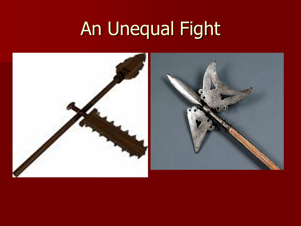 An Unequal Fight