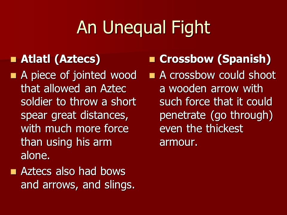 An Unequal Fight Atlatl (Aztecs)