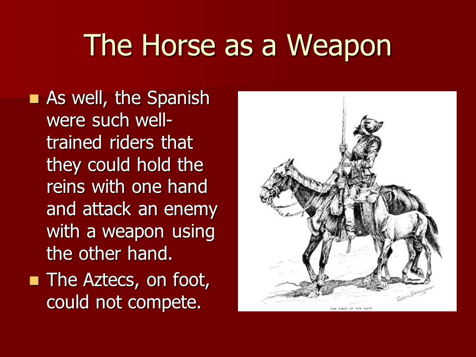 The Horse as a Weapon