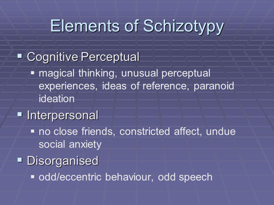 Elements of Schizotypy