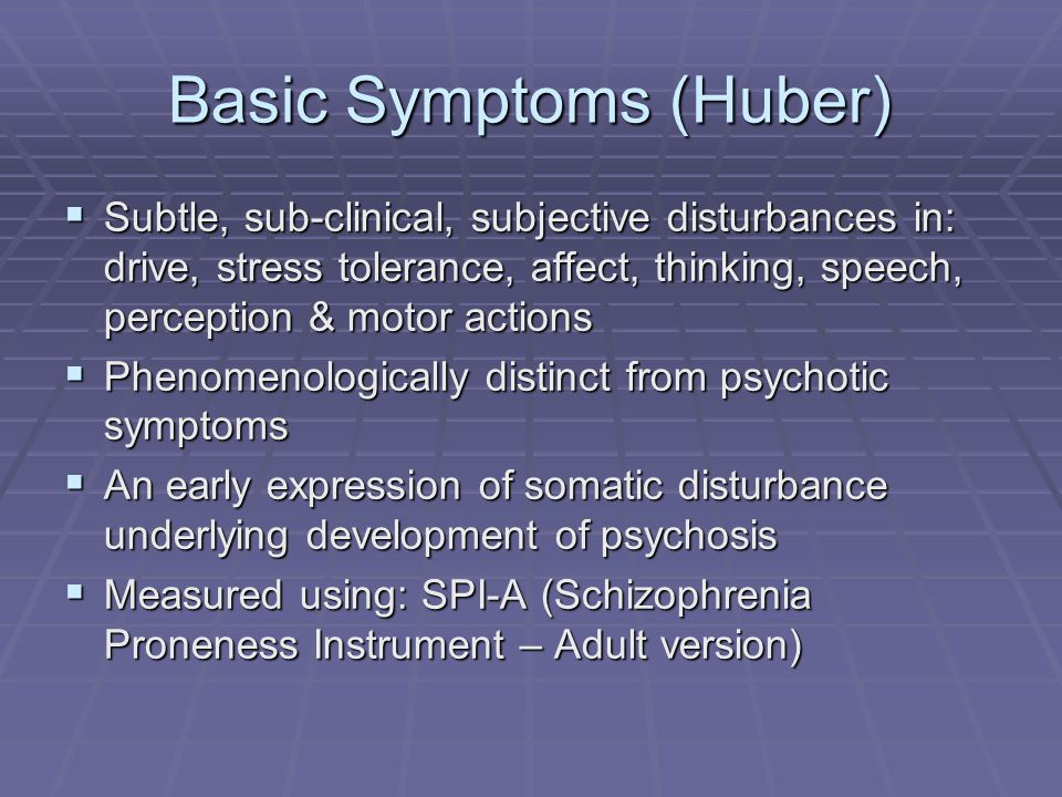 Basic Symptoms (Huber)