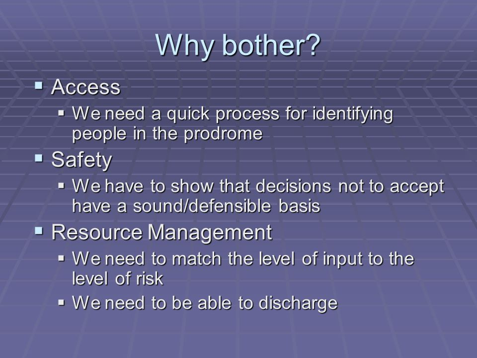 Why bother Access Safety Resource Management