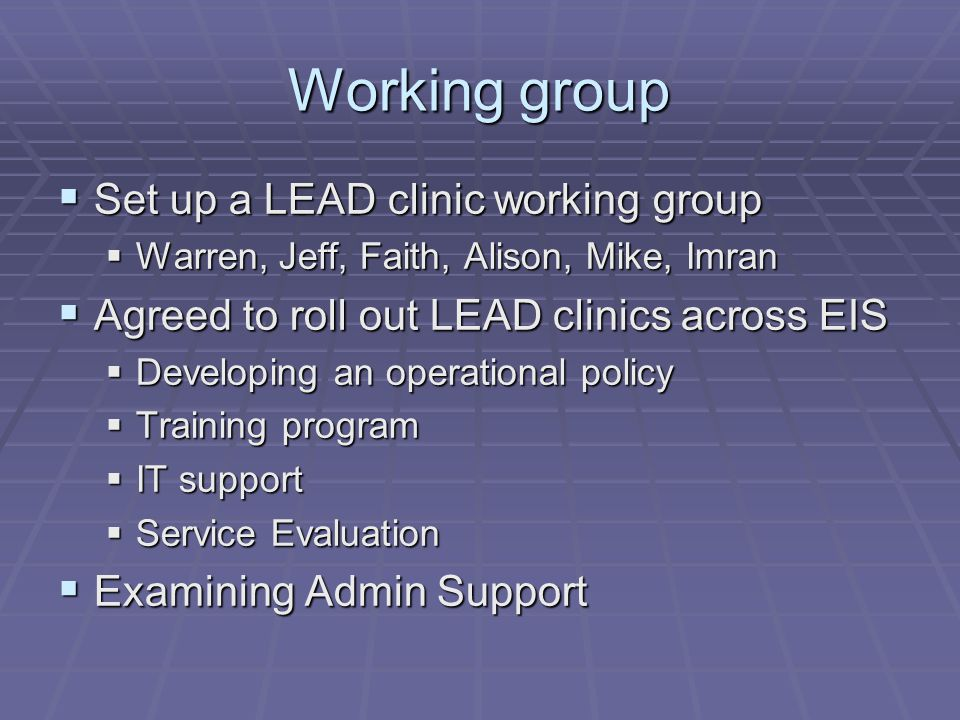 Working group Set up a LEAD clinic working group