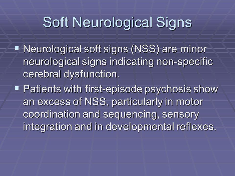 Soft Neurological Signs
