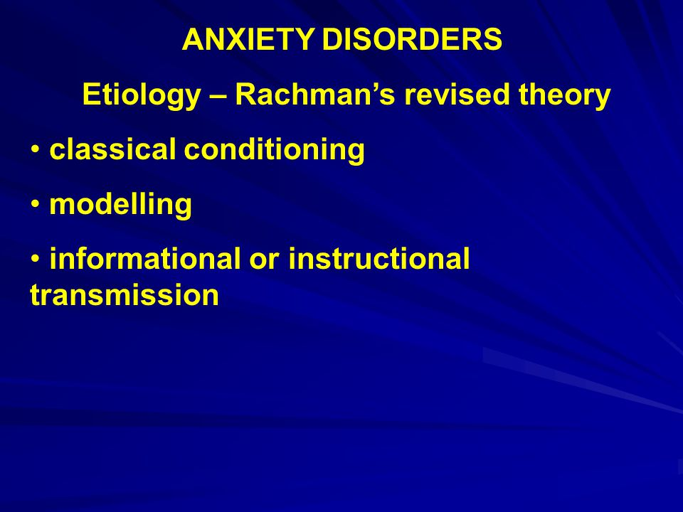 Etiology – Rachman's revised theory