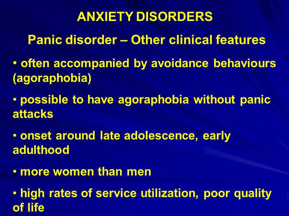 Panic disorder – Other clinical features