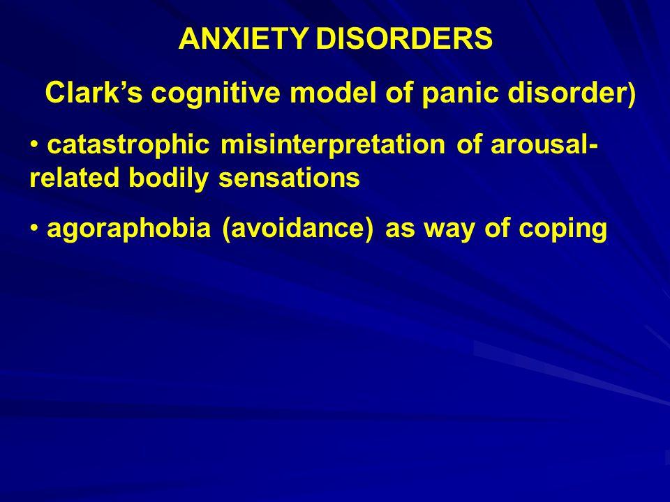 Clark's cognitive model of panic disorder)