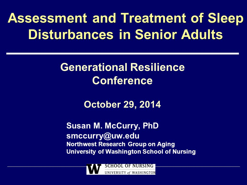 Assessment and Treatment of Sleep Disturbances in Senior Adults