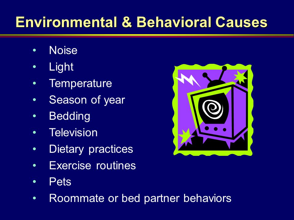 Environmental & Behavioral Causes