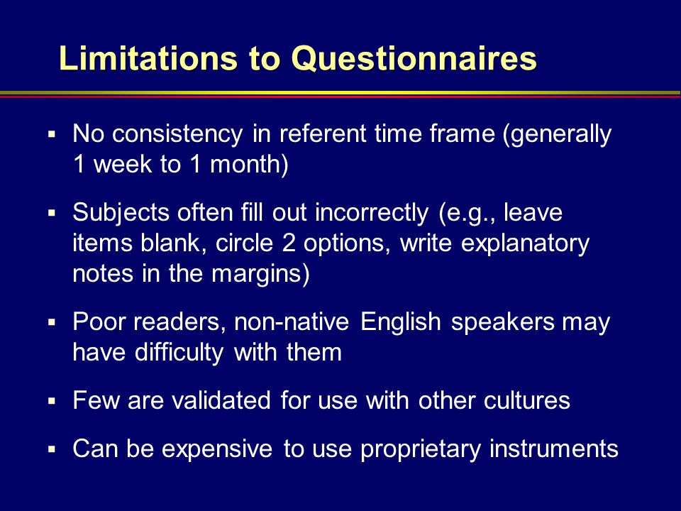 Limitations to Questionnaires