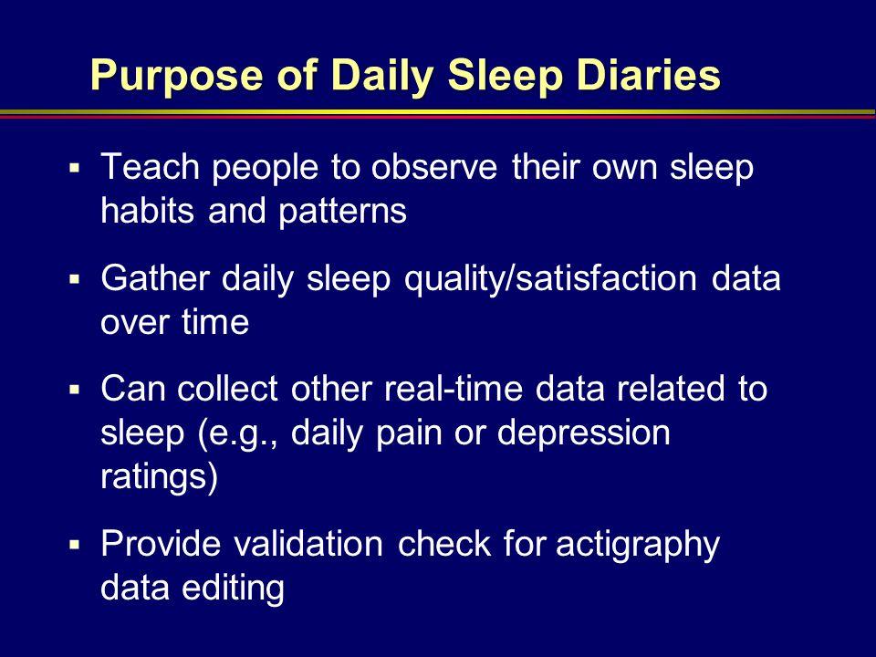 Purpose of Daily Sleep Diaries