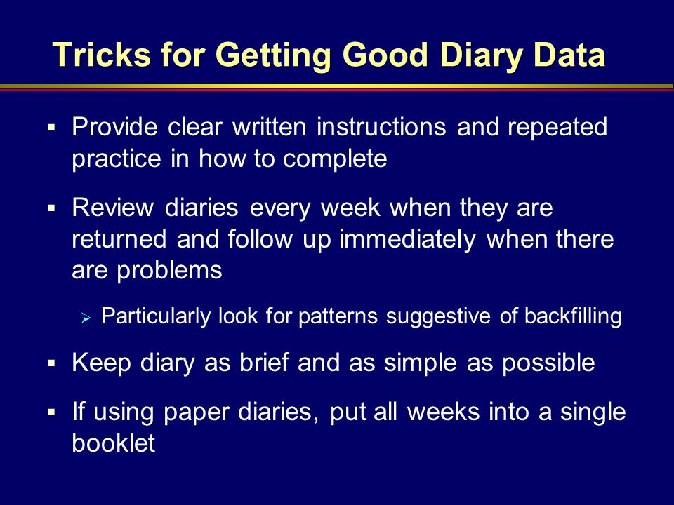 Tricks for Getting Good Diary Data