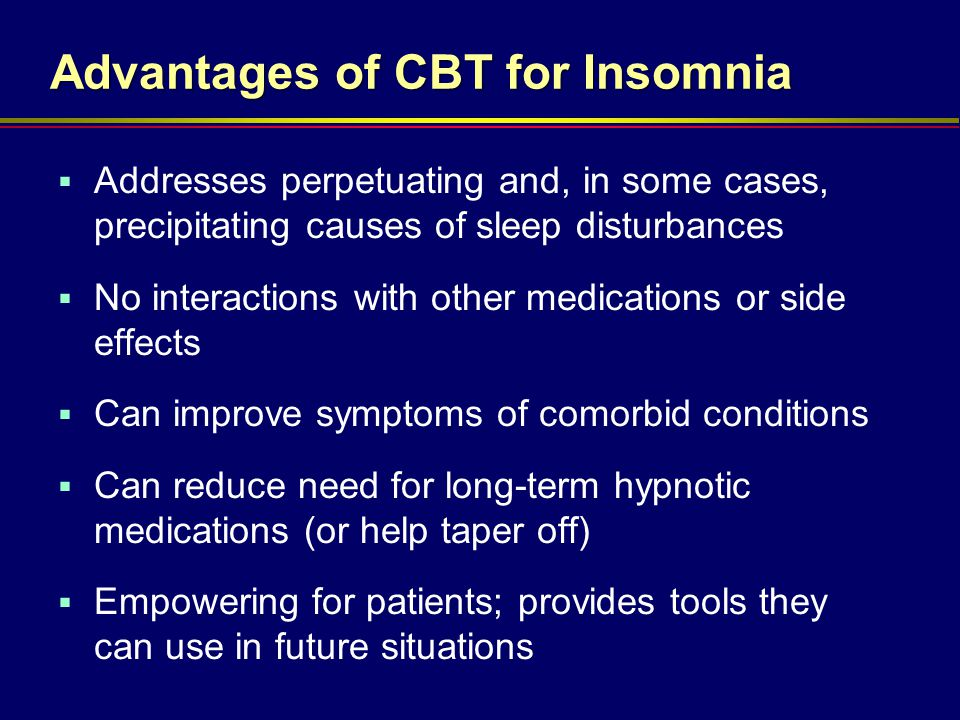 Advantages of CBT for Insomnia