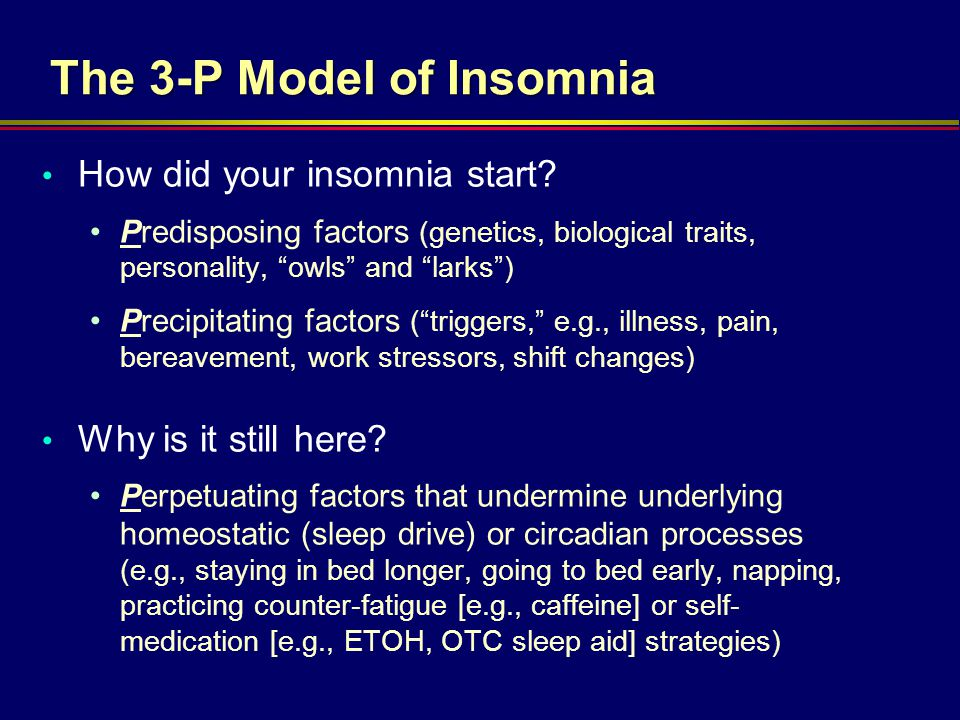 The 3-P Model of Insomnia