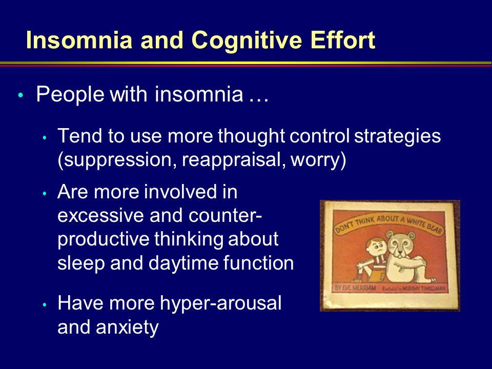 Insomnia and Cognitive Effort