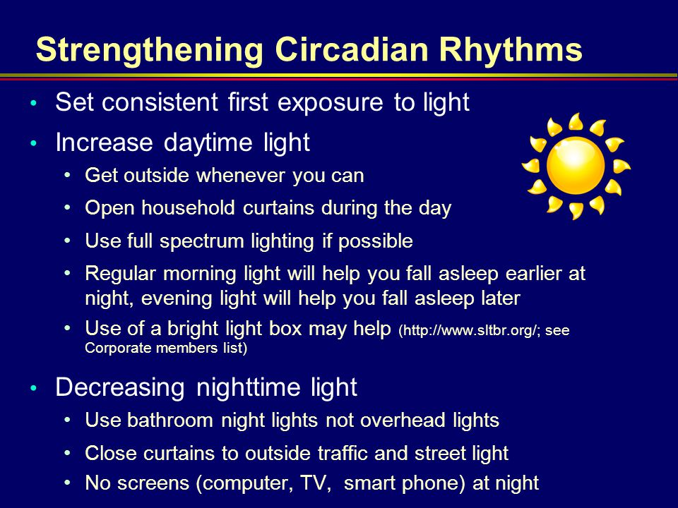 Strengthening Circadian Rhythms