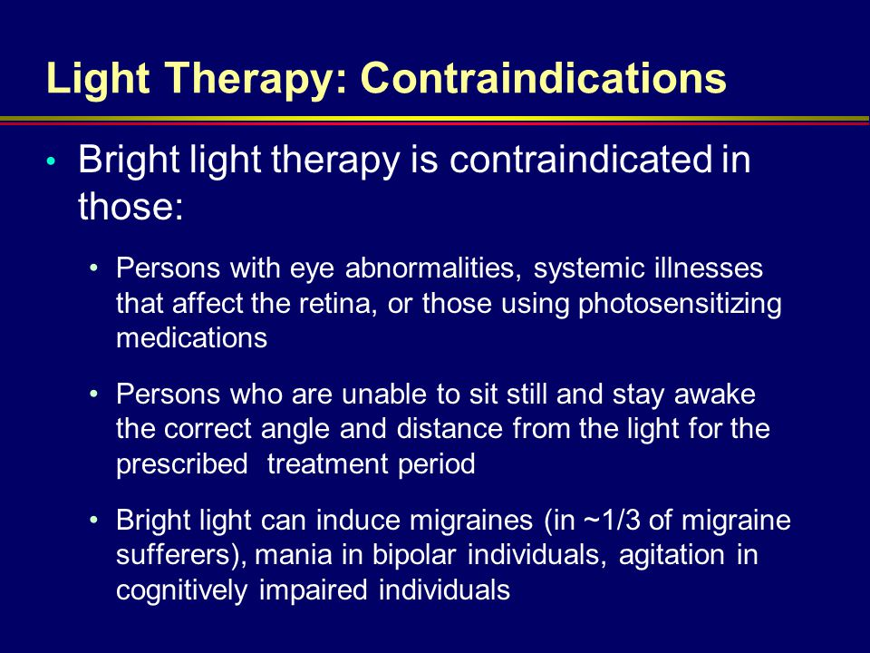 Light Therapy: Contraindications