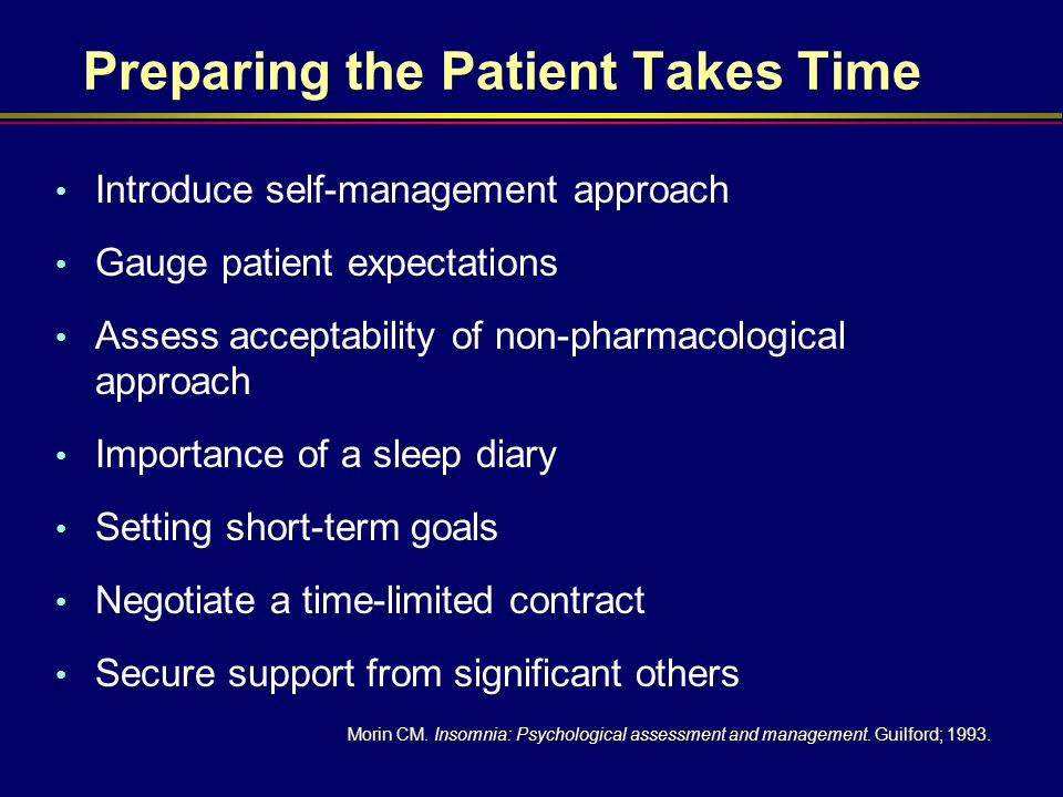 Preparing the Patient Takes Time