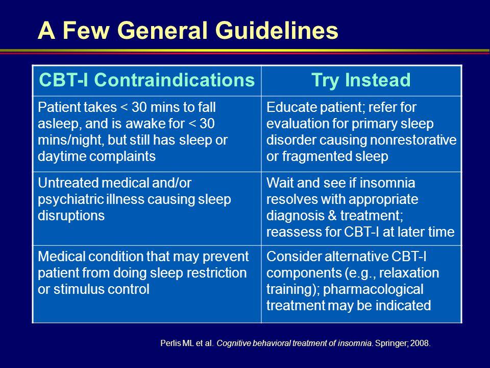 CBT-I Contraindications