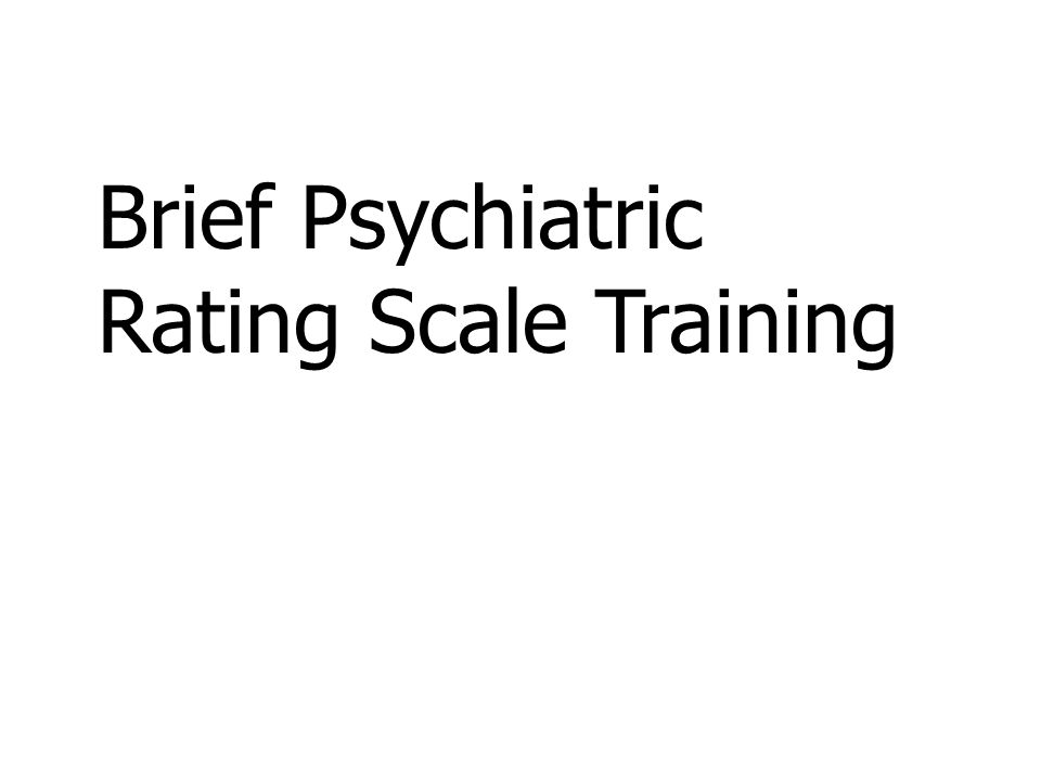 Brief Psychiatric Rating Scale Training