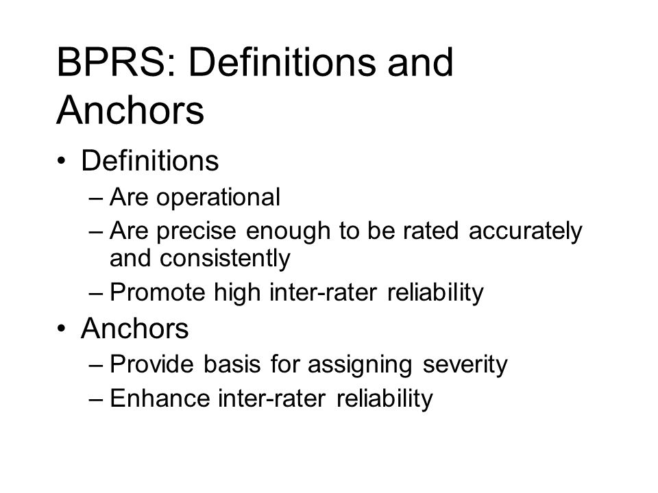 BPRS: Definitions and Anchors