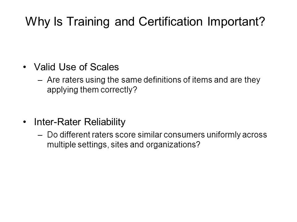 Why Is Training and Certification Important