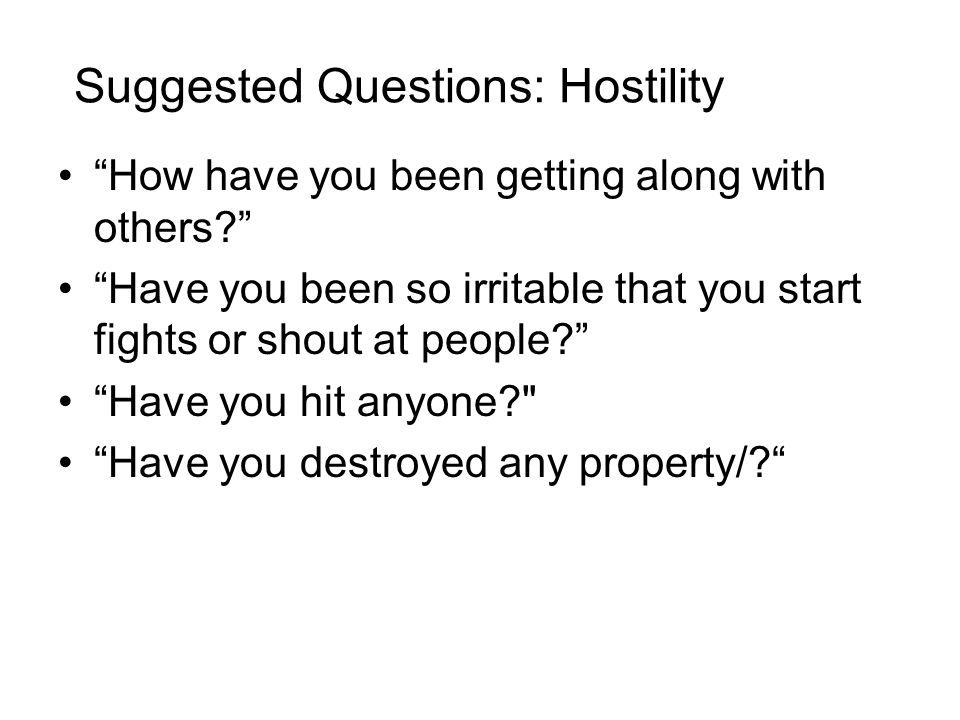 Suggested Questions: Hostility