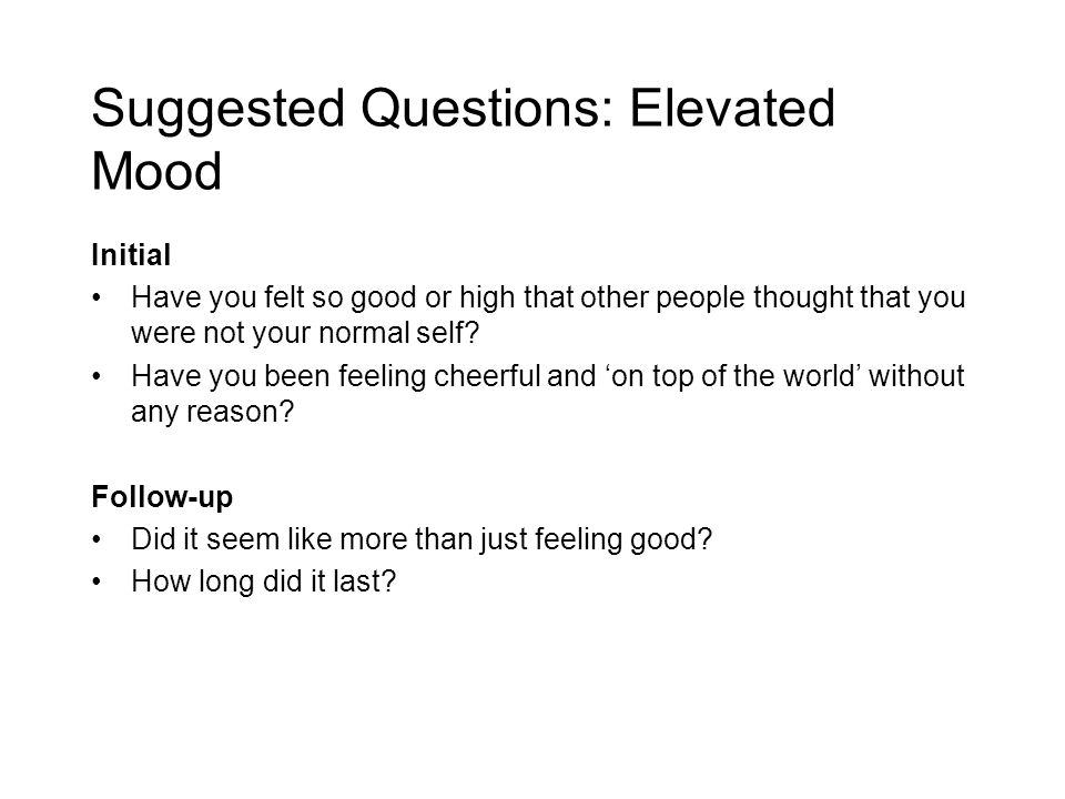 Suggested Questions: Elevated Mood