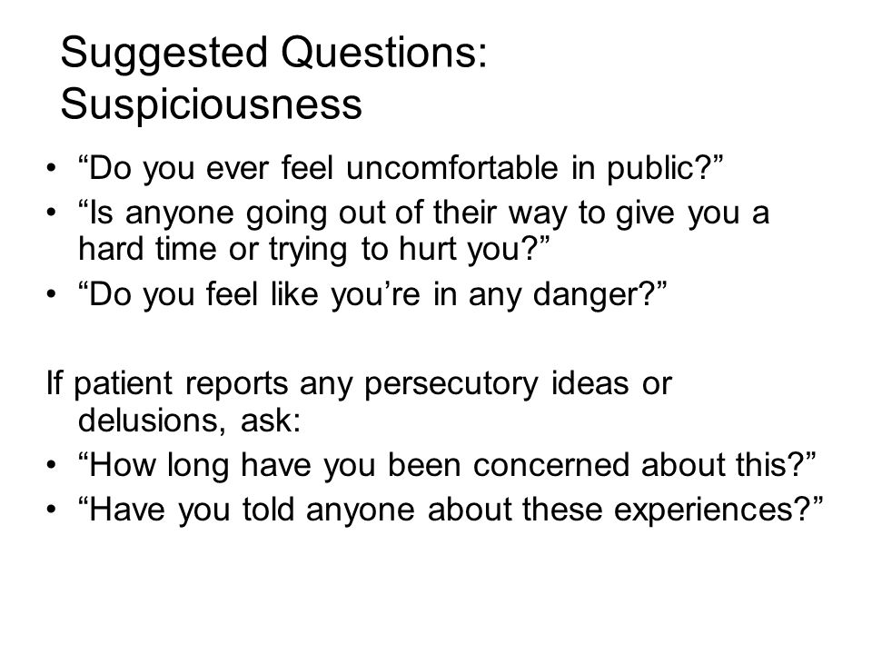 Suggested Questions: Suspiciousness