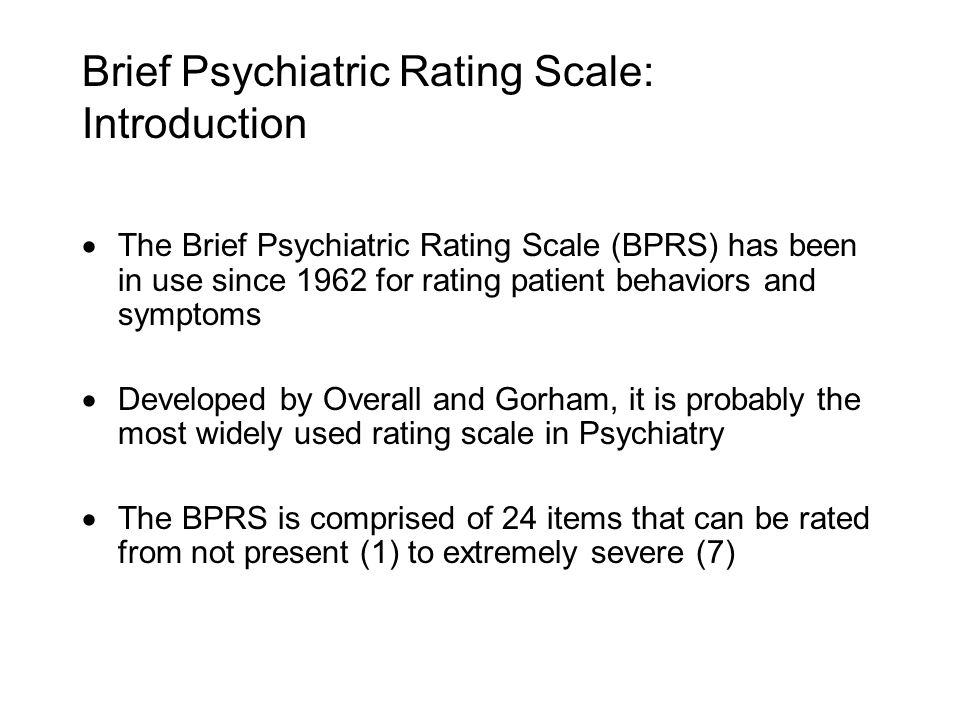 Brief Psychiatric Rating Scale: Introduction