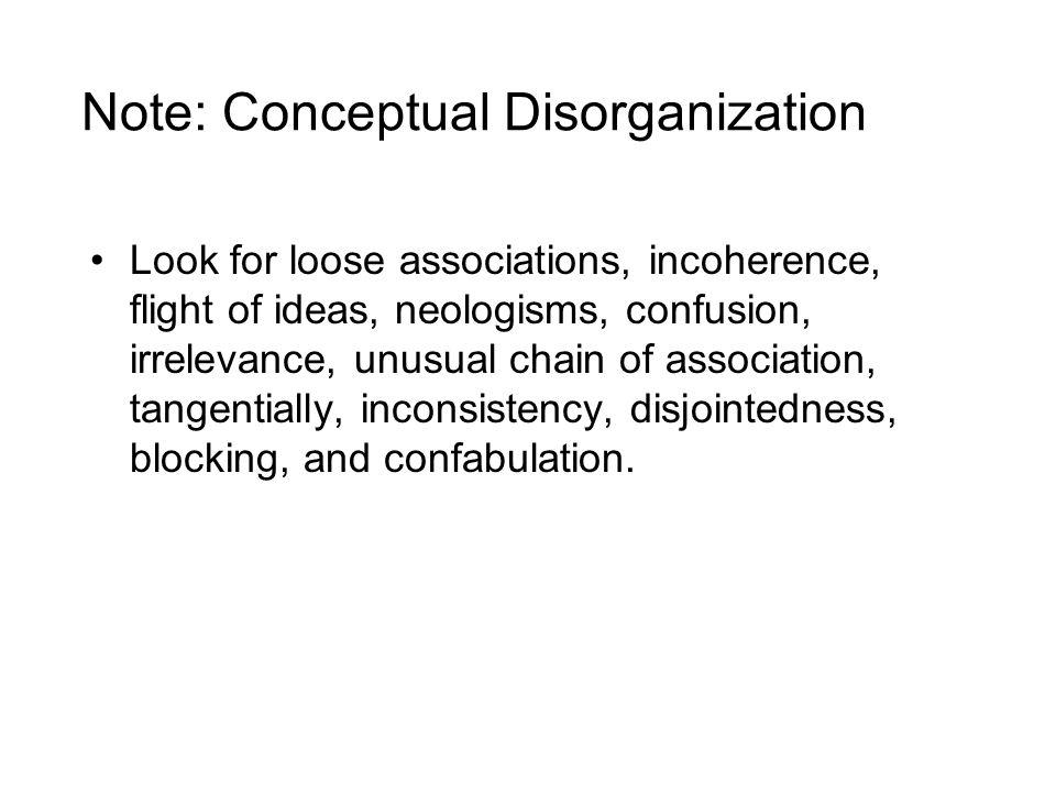 Note: Conceptual Disorganization