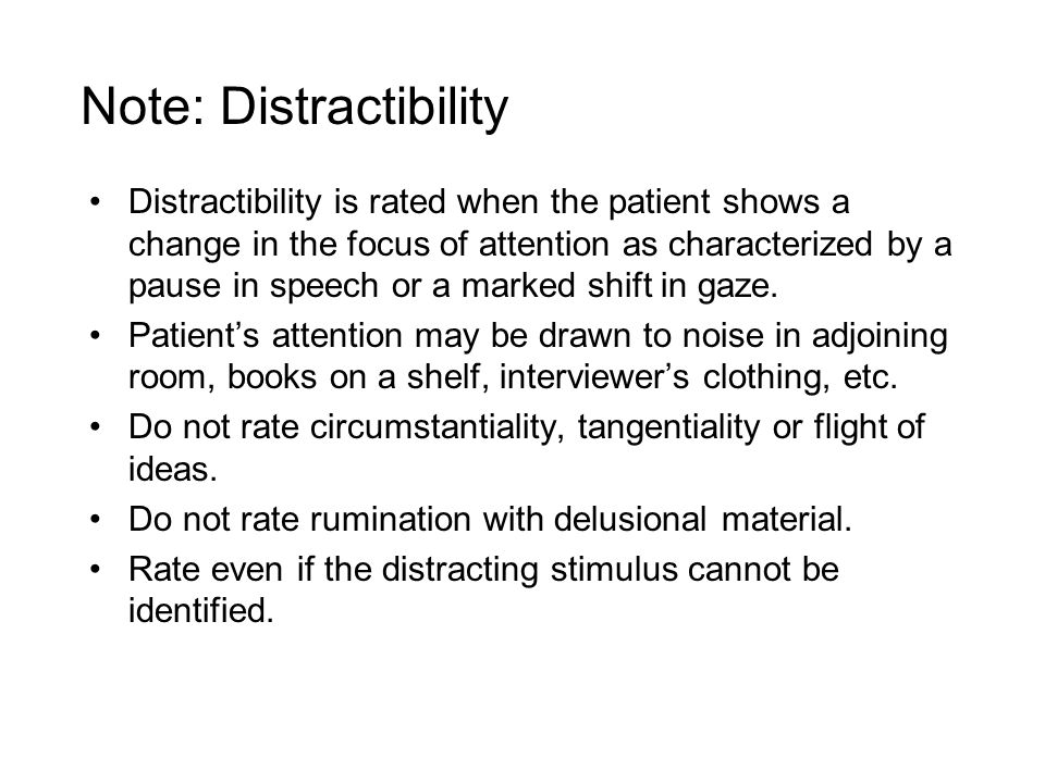 Note: Distractibility
