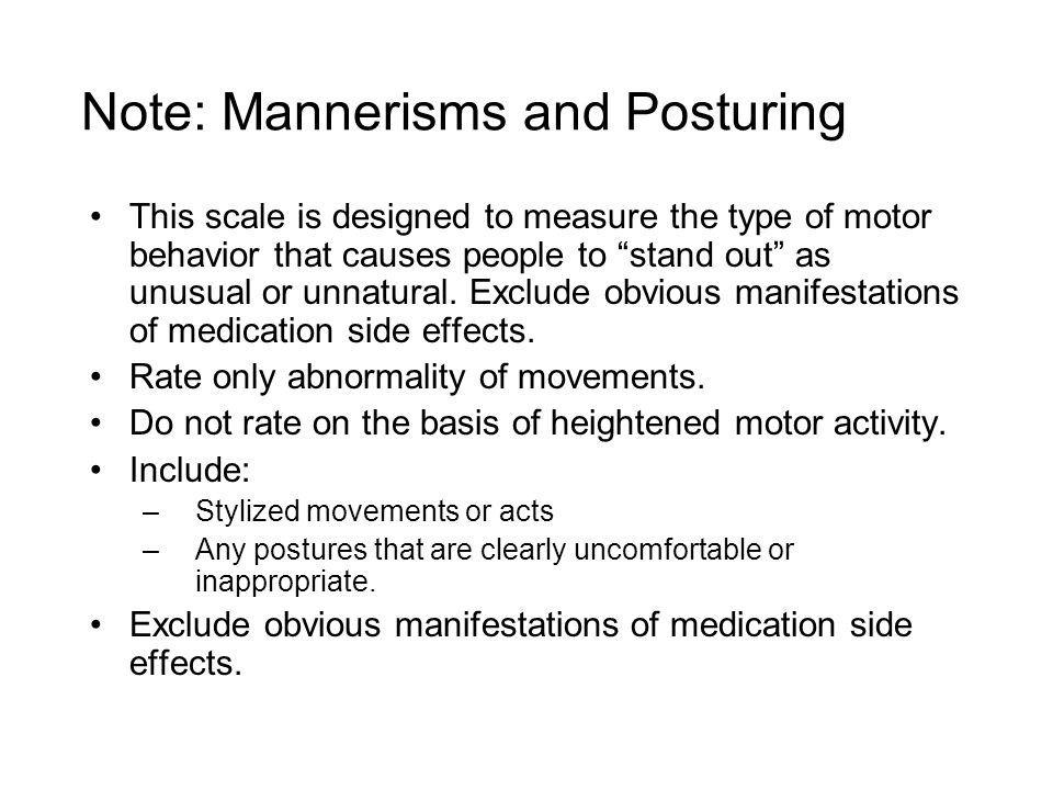 Note: Mannerisms and Posturing