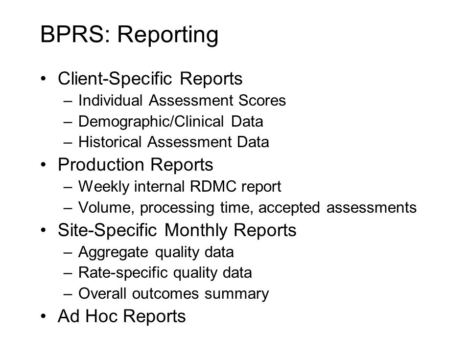 BPRS: Reporting Client-Specific Reports Production Reports
