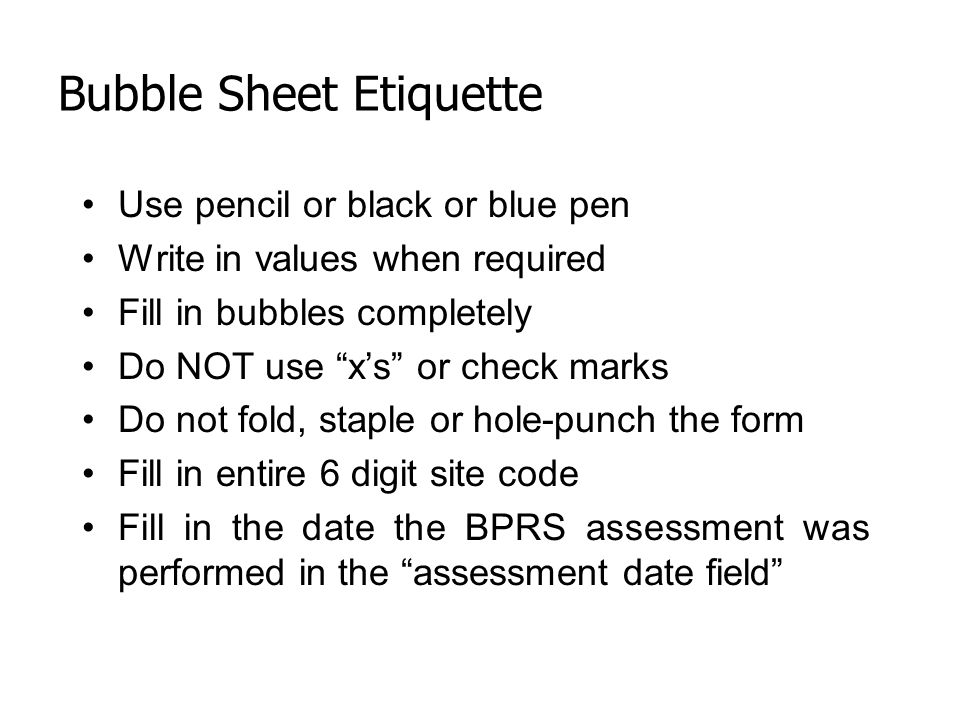 Bubble Sheet Etiquette