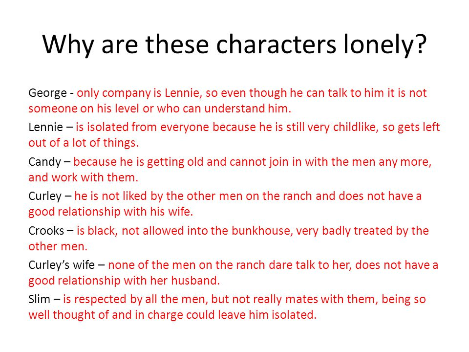 Why are these characters lonely