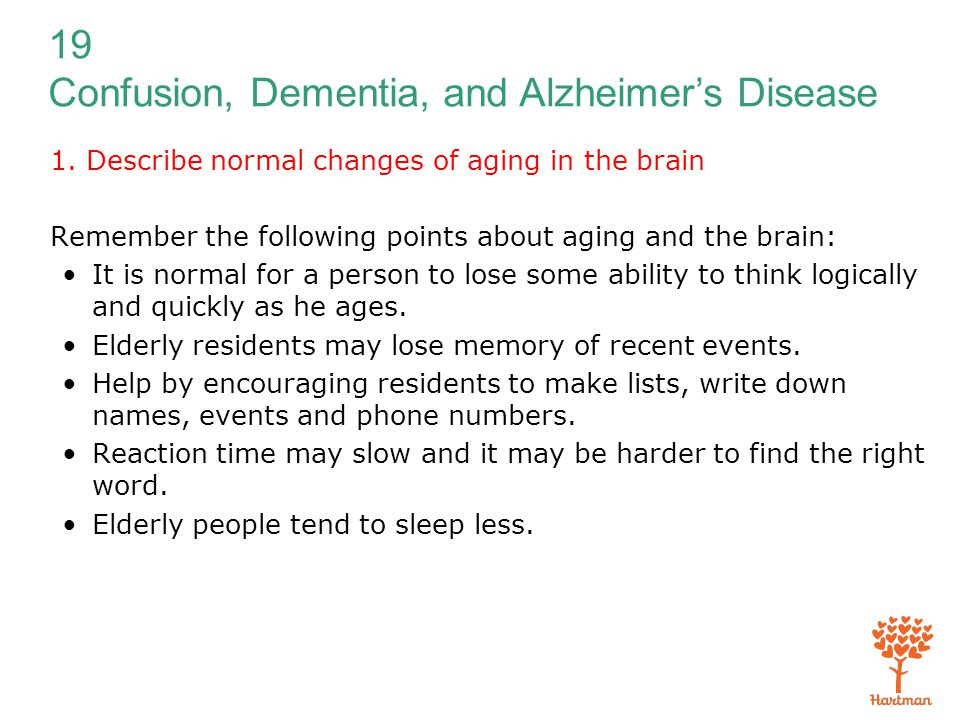 1. Describe normal changes of aging in the brain