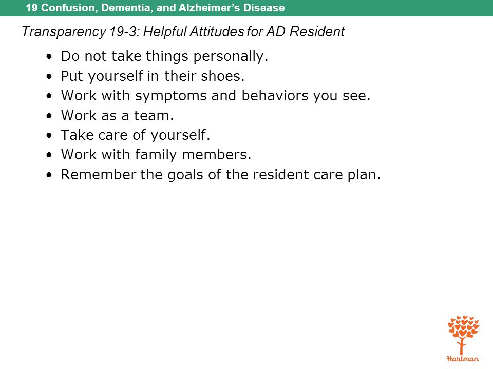 Transparency 19-3: Helpful Attitudes for AD Resident