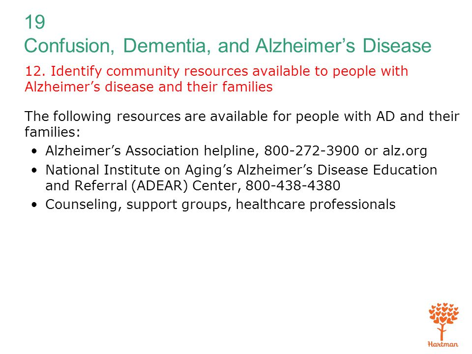 12. Identify community resources available to people with Alzheimer's disease and their families
