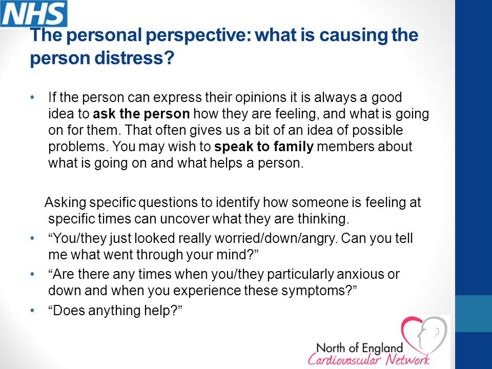 The personal perspective: what is causing the person distress