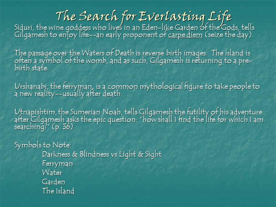 The Search for Everlasting Life