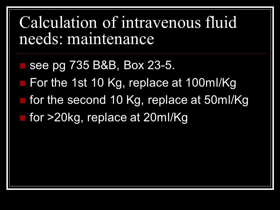Calculation of intravenous fluid needs: maintenance