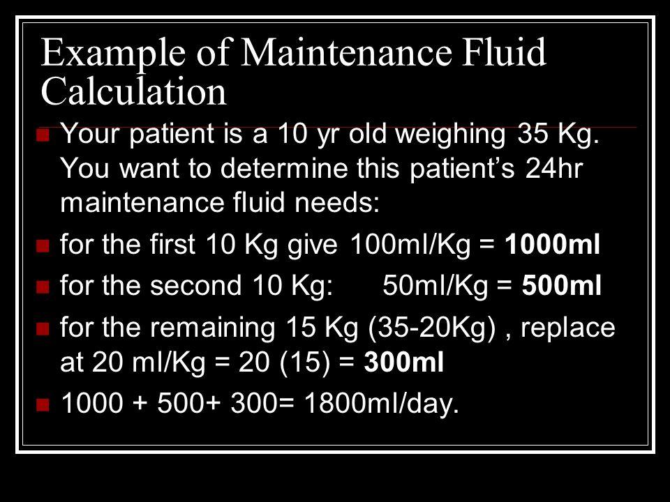 Example of Maintenance Fluid Calculation