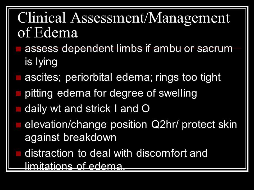 Clinical Assessment/Management of Edema