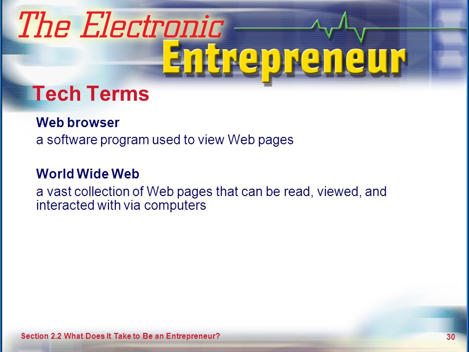 Tech Terms Web browser a software program used to view Web pages