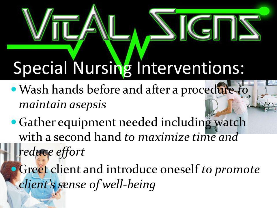 Special Nursing Interventions: