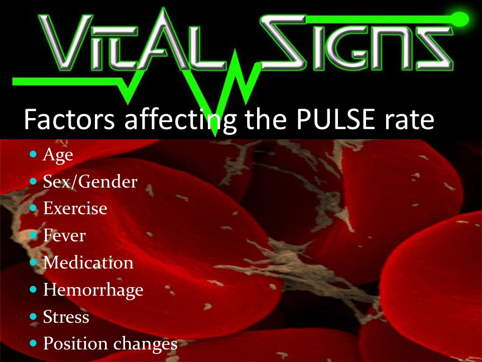 Factors affecting the PULSE rate